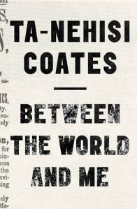 Between the World & Me
